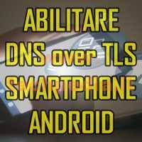 Abilitare Dns Over Tls Android Logo