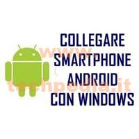 Collegare Smartphone Android Computer Windows LOGO