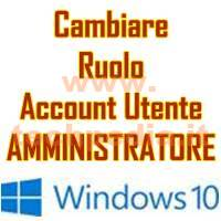 Cambiare Ruolo Account Windows 10 LOGO
