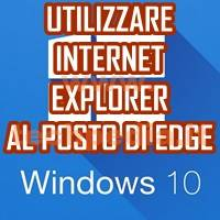 Internet Explorer Invece Di Edge Windows 10 LOGO