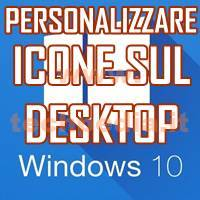 Visualizzare Icone Desktop Windows 10 LOGO