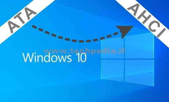 Passare Da Ide A Ahci Windows10